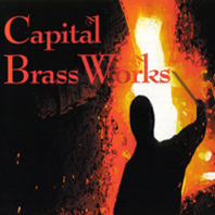 Capital BrassWorks - CD Cover